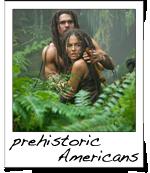 prehistoric Americans