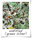 Untitled (Green Silver) - Jackson Pollock - 1949