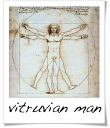 Vitruvian Man - Leonardo da Vinci - 1492
